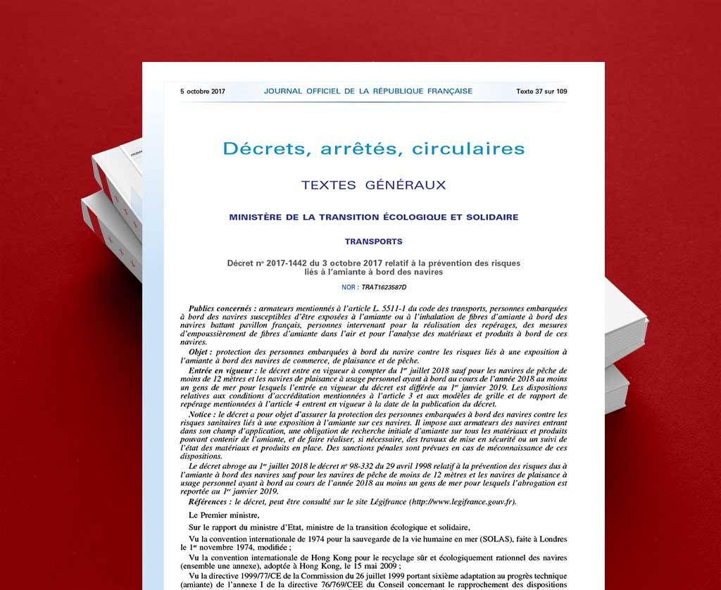 Décret n°2017-1442 du 3 octobre 2017 relatif à la prévention des risques liés à l'amiante à bord des navires