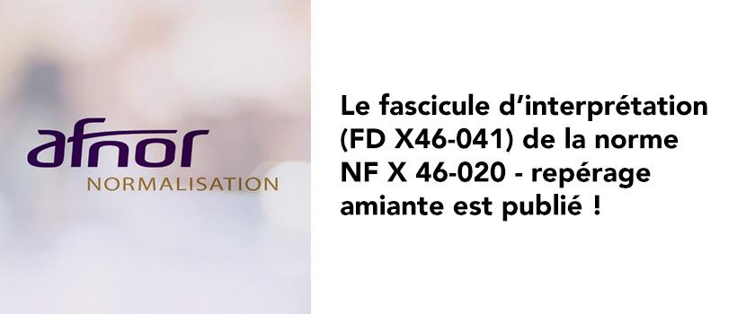 Fascicule d'interprétation de la norme NF X 46-020 Repérage amiante