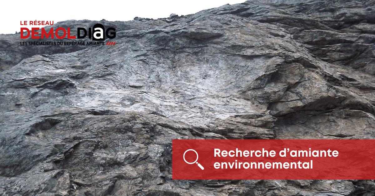 repérage amiante sur sol et roches en place - amiante environnemental